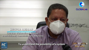 GLOBALink | Chinese system distinctive, fascinating: Panamanian political party leader